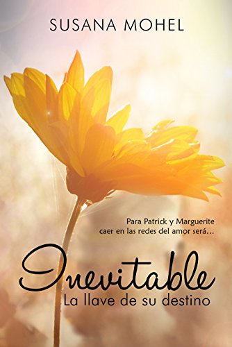 Inevitable: La llave de su destino (Spanish Edition)