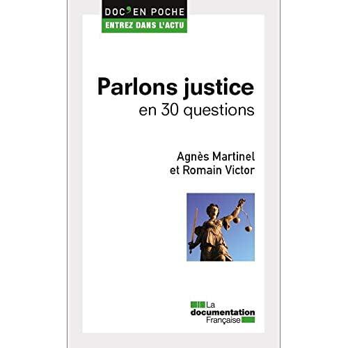 Parlons justice en 30 questions