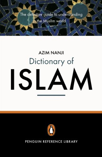 The Penguin Dictionary of Islam (English Edition)