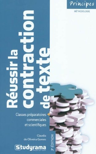 Réussir la contraction de texte par Claudia de Oliveira Gomes