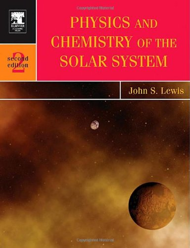 physics-and-chemistry-of-the-solar-system