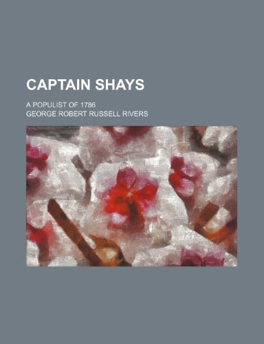 Captain Shays; A Populist of 1786