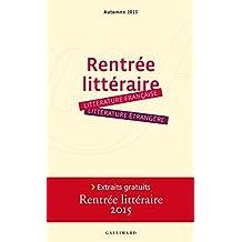Extraits gratuits - Rentrée littéraire Gallimard 2015 (French Edition)