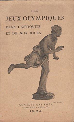 les jeux olympiques dans l'antiquité et de nos jours