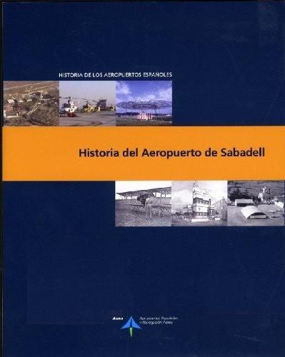 Historia del aeropuerto de Sabadell por José Fernández García