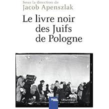 Le Livre noir des Juifs de Pologne