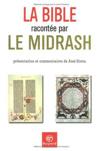 La Bible racontée par le Midrash par José Costa