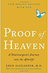 By Eben Alexander - Proof of Heaven: A Neurosurgeon's Journey Into the Afterlife [With DVD] (Dlx New) Hardcover