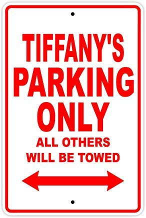 Co5675do Metal Sign 8x12 Inches Tiffany's Parking Only All Others Will Be Towed Name Gift Novelty Prompt Slogan Sign