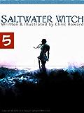 Saltwater Witch (Comic # 5) (Saltwater Witch Comic)