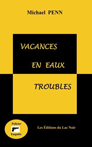 Vacances en eaux troubles: Les Editions du Lac Noir