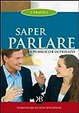 Image de Saper parlare in pubblico e in privato