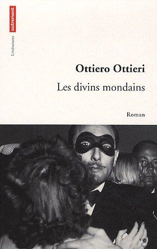 Les divins mondains par Ottiero Ottieri