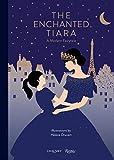 The Enchanted Tiara (Carousel Books)