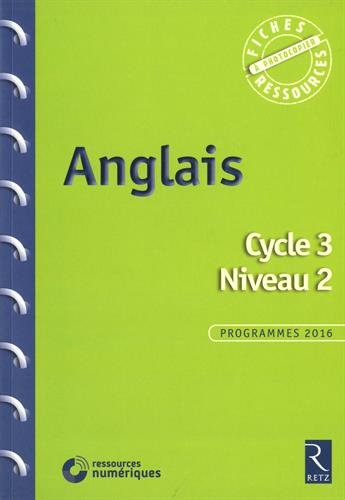 Anglais - Cycle 3 - Niveau 2 (+ CD-Rom) par Sophie Rosenberger