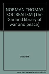 NORMAN THOMAS SOC REALISM (The Garland library of war and peace)