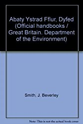 Abaty Ystrad Fflur, Dyfed (Official handbooks / Great Britain. Department of the Environment)