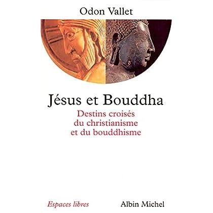 Jésus et Bouddha : Destins croisés du christianisme et du bouddhisme