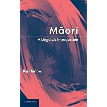 [Maori: A Linguistic Introduction] (By: Ray Harlow) [published: May, 2007]