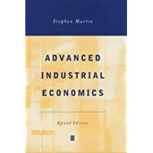 Advanced Industrial Economics: Lecturers' Manual by Stephen Martin (2001-10-15)