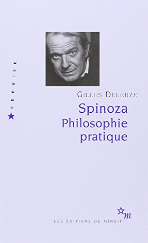Spinoza. : Philosophie pratique