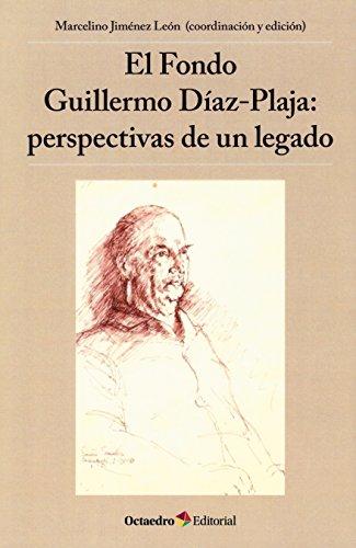El Fondo Guillermo Díaz-Plaja: perspectivas de un legado (Horizontes-Educación)