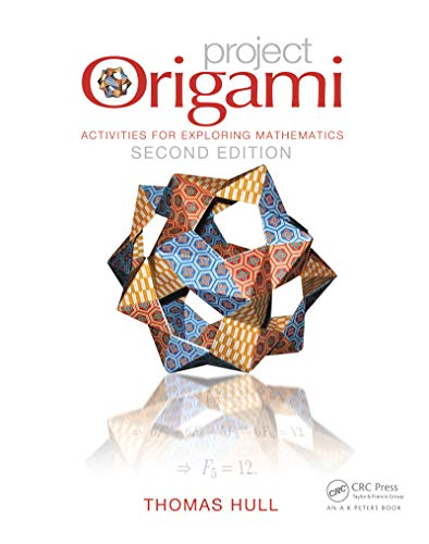 Project Origami: Activities for Exploring Mathematics, Second Edition (English Edition)