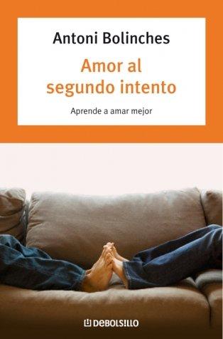 Descargar Libro Amor al segundo intento: Aprende a amar mejor (AUTOAYUDA) de Unknown