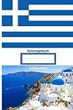 Reisetagebuch: Griechenland - Edition Faro