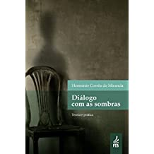 Diálogo com as sombras (Portuguese Edition)