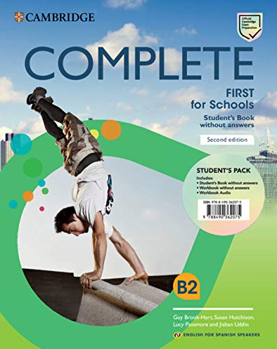 Complete First for Schools for Spanish Speakers Student's Pack (Student's Book without answers and Workbook without answ