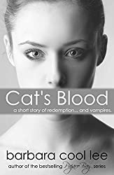 Cat's Blood (A Short Story of Redemption... and Vampires) (English Edition)