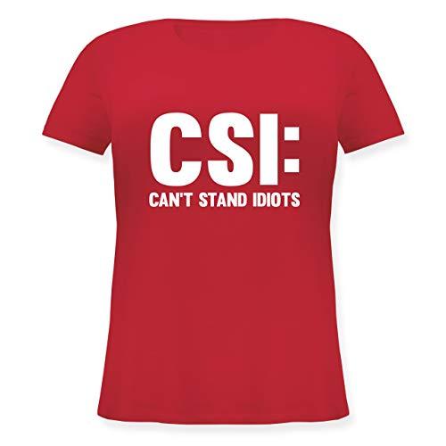 Nerds & Geeks - CSI Can't Stand Idiots - weiß - XL (50/52) - Rot - JHK601 - Lockeres Damen-Shirt in großen Größen mit Rundhalsausschnitt