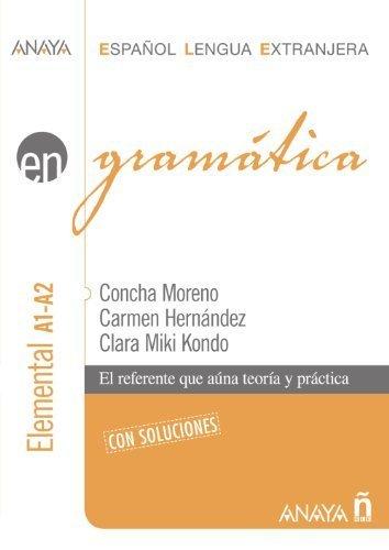 Gramatica. Nivel elemental A1-A2 (Spanish Edition) by Concha Moreno, Carmen Hernandez, Clara Miki Kondo (2006) Paperback