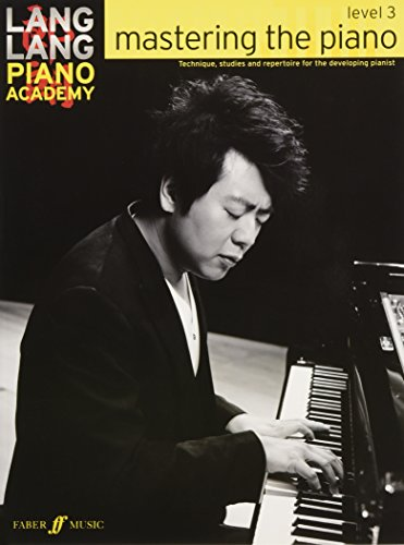 Lang Lang Piano Academy: mastering the piano Level 3 (Piano Solo) por Lang Lang