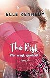 The Risk - Wer wagt, gewinnt: Roman (Briar U, Band 2) von Elle Kennedy