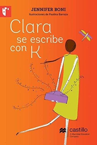 Clara se escribe con K (serie roja)