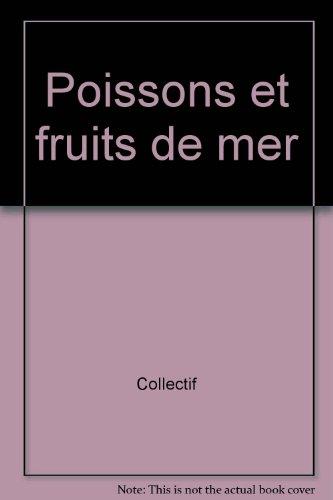 POISSONS ET FRUITS DE MER par Collectif