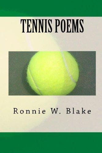 Tennis Poems by Ronnie W. Blake (2010-06-04) par Ronnie W. Blake
