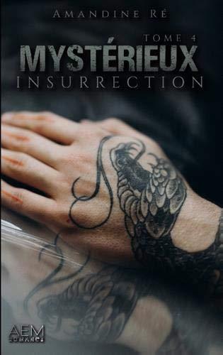 Mystérieux - tome 4 insurrection