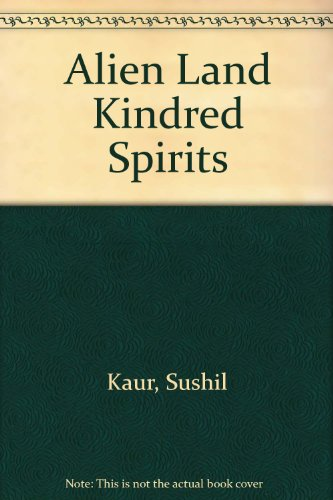 Alien Land Kindred Spirits por Sushil Kaur