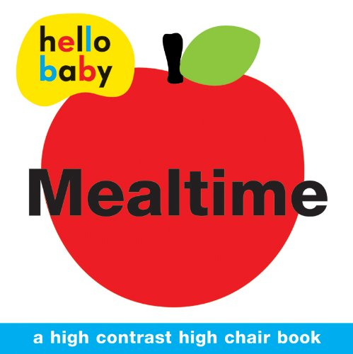 Mealtime High Chair Book (Hello Baby) 41QsvkGDGfL