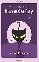 Kiwi in Cat City: Volume 1 (Kiwi Series)