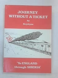 To England Through Siberia: Journey without a Ticket