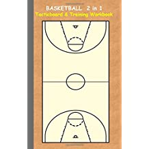 Basketball 2 in 1 Tacticboard and Training Workbook: Tactics/strategies/drills for trainer/coaches, notebook, training, exercise, exercises, drills, ... tactic, competition, match, bestseller