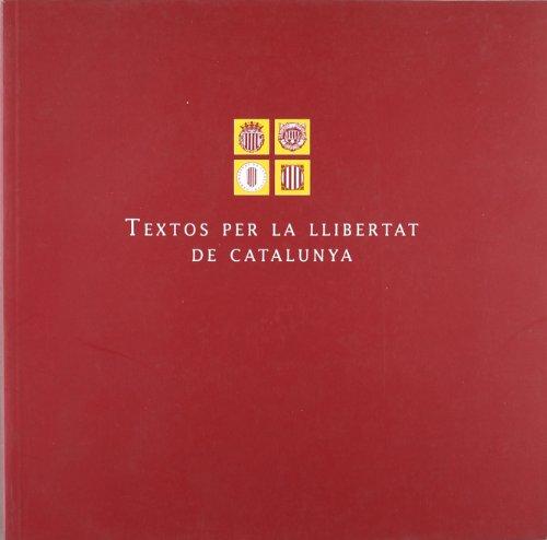 Textos per la llibertat de Catalunya
