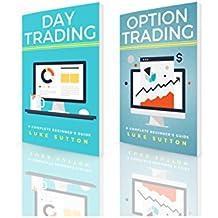 Stock Market Trading : 2 Manuscripts - Day Trading, Option Trading (English Edition)