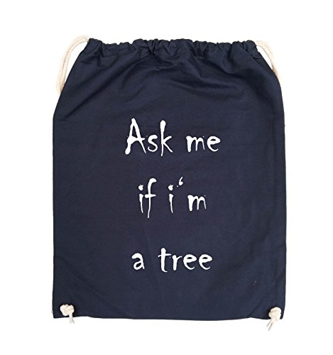 Comedy Bags - Ask me if i'm a tree - Turnbeutel - 37x46cm - Farbe: Schwarz / Silber Navy / Weiss