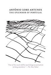 The Splendor of Portugal (Portuguese Literature Series)