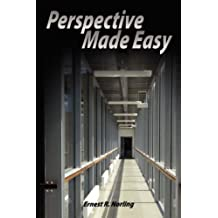 Perspective Made Easy by Ernest R. Norling (2007-11-13)